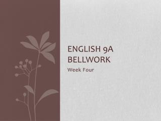 English 9A Bellwork