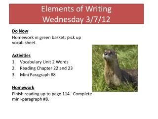 Elements of Writing Wednesday 3/7/12
