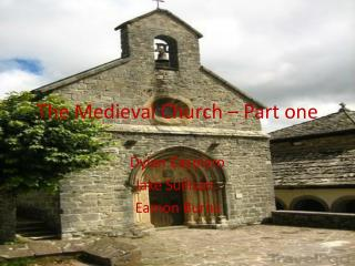 The Medieval Church – Part one