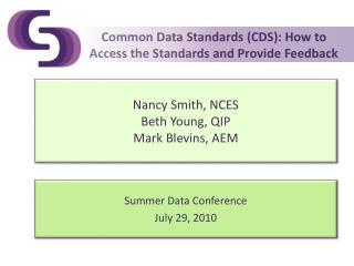 Common Data Standards (CDS): How to Access the Standards and Provide Feedback