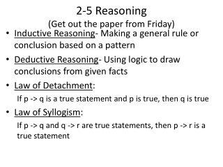 2-5 Reasoning (Get out the paper from Friday)
