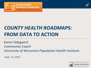 County health roadmapS : From DaTa to Action