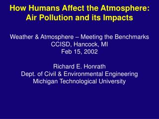 How Humans Affect the Atmosphere:  Air Pollution and its Impacts