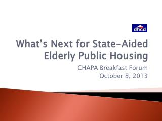 What's Next for State-Aided Elderly Public Housing