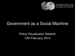 Government as a Social Machine