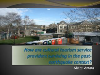 How are cultural tourism service providers surviving in the post-earthquake context?