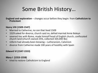 Some British History…