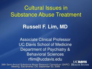 Cultural Issues in  Substance Abuse Treatment