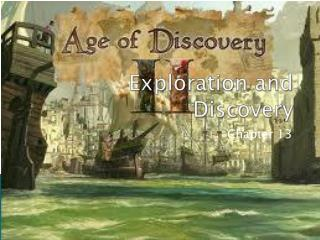 Exploration and Discovery