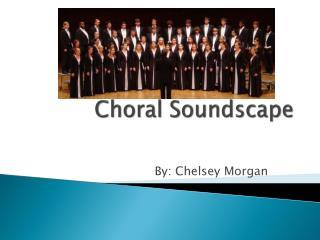 Choral Soundscape