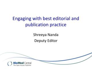 Engaging with best editorial and publication practice