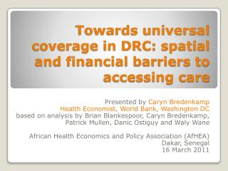 Towards universal coverage in DRC:  spatial and financial barriers  to accessing care