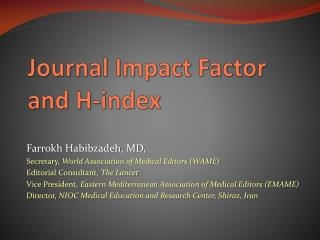 Journal Impact Factor and H-index