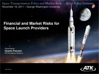 Financial and Market Risks for Space Launch Providers