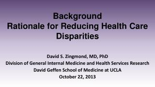 Background Rationale for Reducing Health Care Disparities