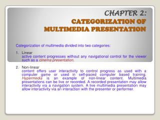 CHAPTER 2: CATEGORIZATION OF  MULTIMEDIA PRESENTATION