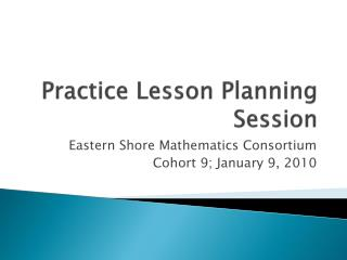Practice Lesson Planning Session
