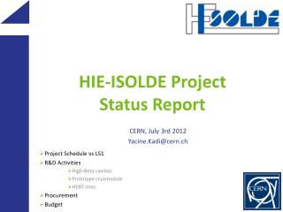 HIE -ISOLDE  Project Status Report