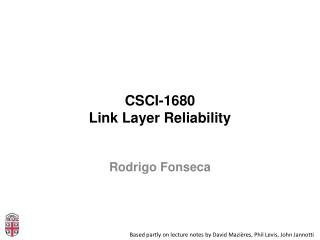 CSCI-1680 Link Layer Reliability