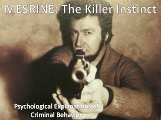 MESRINE: The Killer Instinct