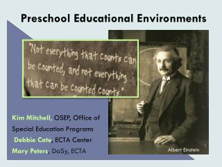 Preschool Educational Environments