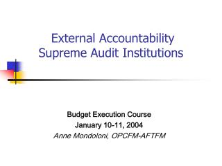 External Accountability  Supreme Audit Institutions