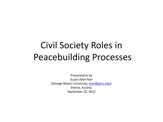 Civil Society Roles in  Peacebuilding Processes
