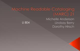 Machine Readable Cataloging (MARC) 21