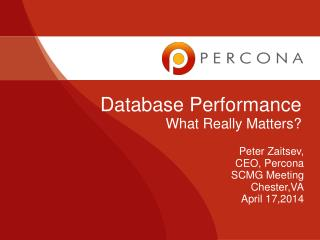 Database Performance What Really Matters?
