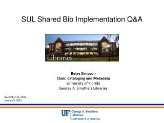 SUL Shared Bib Implementation Q&A