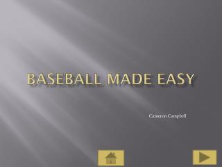 Baseball Made Easy