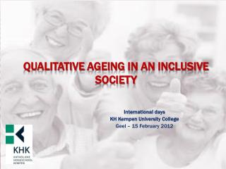 Qualitative ageing  in  an inclusive  society