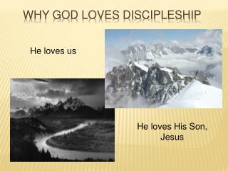 Why God loves discipleship