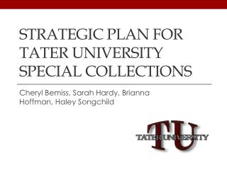 Strategic Plan for  Tater University Special Collections