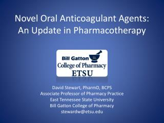 Novel Oral Anticoagulant Agents: An Update in Pharmacotherapy