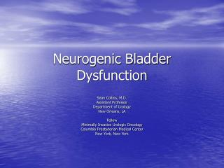 Neurogenic Bladder Dysfunction