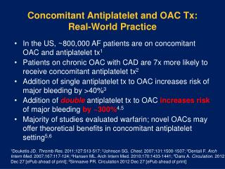 Concomitant Antiplatelet and OAC  Tx :  Real-World Practice