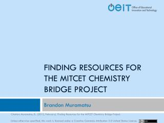Finding Resources for The MITCET Chemistry Bridge Project