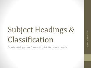 Subject Headings & Classification