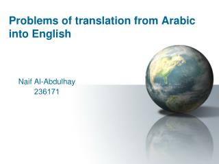 Problems of translation from Arabic into English