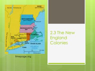 2.3 The New England Colonies