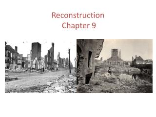 Reconstruction  Chapter 9