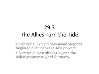 29.3 The Allies Turn the Tide