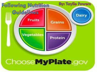Following Nutrition Guidelines