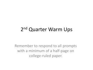 2 nd Quarter Warm Ups