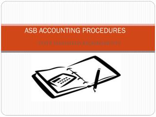 ASB  ACCOUNTING  PROCEDURES