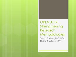 OPEN A.I.R Strengthening Research Methodologies