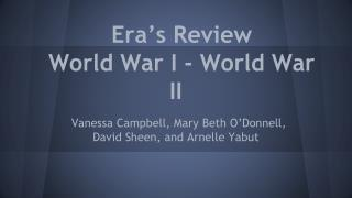 Era's Review  World War I - World War II