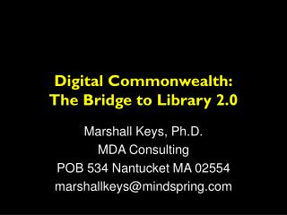 Digital Commonwealth: The Bridge to Library 2.0