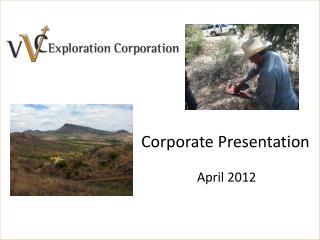 Corporate Presentation April 2012